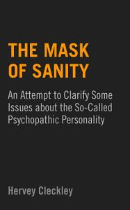 The Mask of Sanity Book