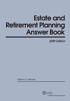 Estate   Retirement Planning Answer Book 2009 PDF