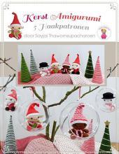 Kerst Amigurumi: 5 Haakpatronen