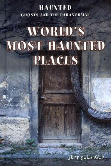 World s Most Haunted Places PDF