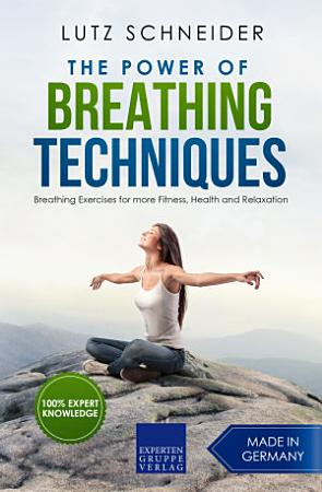 The Power of Breathing Techniques PDF