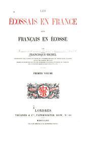 Les Ecossais en France, les Français en Écosse: Volume1