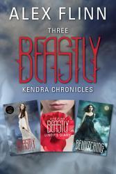 Three Beastly Kendra Chronicles PDF