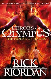 The House of Hades  Heroes of Olympus Book 4  Book