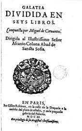 Galatea: dividida en seys libros