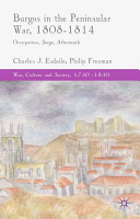 Burgos in the Peninsular War  1808 1814 PDF