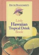Download Don the Beachcomber s Little Hawaii Tropical Drinks Cookbook Book