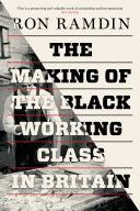 The Making of the Black Working Class in Britain PDF
