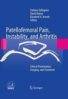 Patellofemoral Pain, Instability, and Arthritis