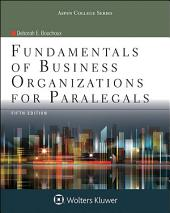 Fundamentals of Business Organizations for Paralegals: Edition 5