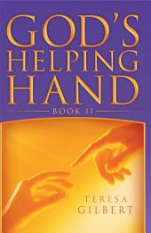 God's Helping Hand: Book 2