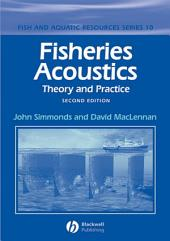 Fisheries Acoustics: Theory and Practice, Edition 2