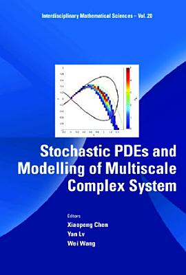 Stochastic Pdes And Modelling Of Multiscale Complex System PDF