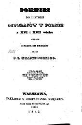 Pomniki ho historij obyczajów w Polsce z XVI i XVII wieku