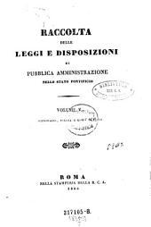 Raccolta delle leggi e disposizioni di pubblica amministrazione nello stato pontificio: Volume 5