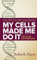 My Cells Made Me Do It PDF