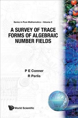 A Survey of Trace Forms of Algebraic Number Fields PDF