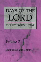 Days of the Lord: Solemnities and feasts