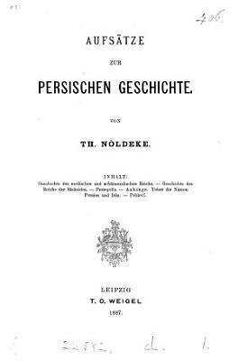 Aufs  tze zur persischen Geschichte PDF