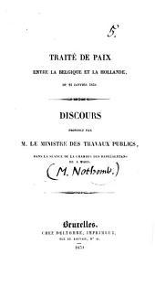 Traité de paix entre la Belgique et la Hollande du 23 janvier 1839: discours prononcé dans la séance de la chambre des représentans du 4 mars