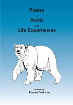 Poetry of Arctic and Life Experiences