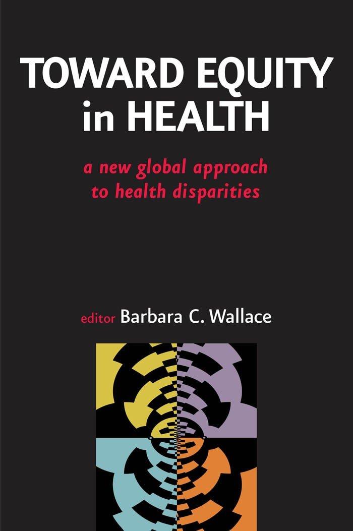 Toward Equity in Health