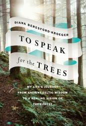 To Speak For The Trees Book PDF
