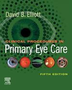 Clinical Procedures in Primary Eye Care E-Book