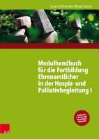 Modulhandbuch f  r die Fortbildung Ehrenamtlicher in der Hospiz  und Palliativbegleitung I PDF