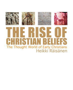The Rise of Christian Beliefs