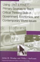 Using Internet Primary Sources to Teach Critical Thinking Skills in Government  Economics  and Contemporary World Issues PDF