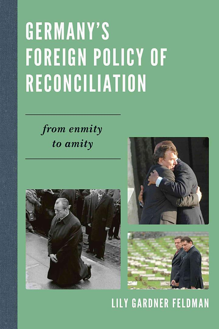 Germany's Foreign Policy of Reconciliation