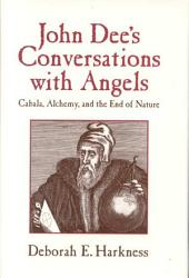 John Dee S Conversations With Angels Book PDF
