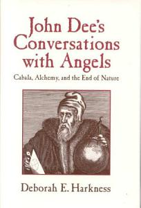 John Dee's Conversations with Angels