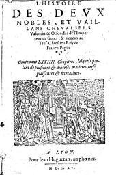 L' Histoire des deux Nobles, et vaillans Chevaliers Valentin et Orson, fils de lÈmpereur de Grece