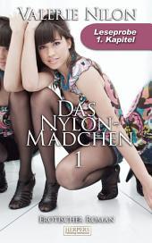 Das Nylon-Mädchen - Erotischer Roman: 1. Kapitel - Leseprobe