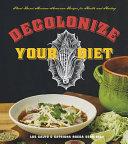 Decolonize Your Diet Book