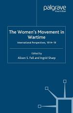 The Women's Movement in Wartime