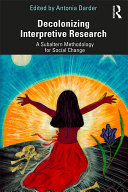 Decolonizing Interpretive Research