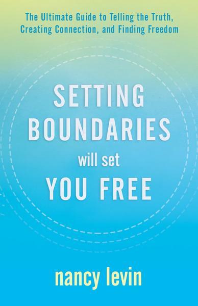 Download Setting Boundaries Will Set You Free Book
