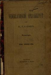 Nederlandsche spraakkunst: met oefeningen. Etymologie. I