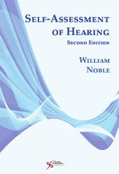 Self-Assessment of Hearing, Second Edition