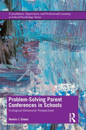 Problem Solving Parent Conferences in Schools