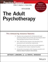 The Adult Psychotherapy Progress Notes Planner: Edition 5