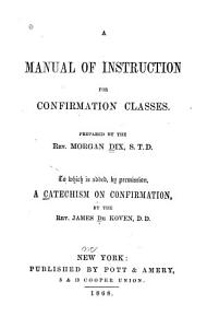 A Manual of Instruction for Confirmation Classes PDF