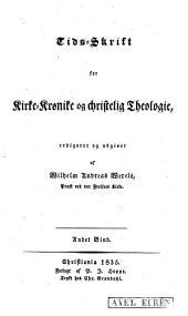 Tids-skrift for kirke-krønike og christelig Theologie: Bind 2