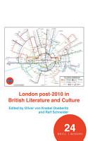 London post 2010 in British Literature and Culture PDF