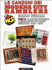 Le canzoni dei Modena City Ramblers Tomo II: Da Appunti Partigiani a Niente di nuovo sul fronte occidentale 2005-2013