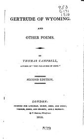 Poems in Two Volumes: Containing Gertrude of Wyoming and Miscellaneous Pieces, Volumes 1-2