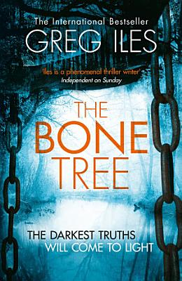 The Bone Tree  Penn Cage  Book 5